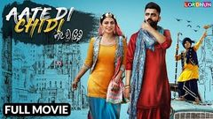 AATE DI CHIDI - Full Movie | Amrit Mann | Neeru Bajwa | New Punjabi Movie