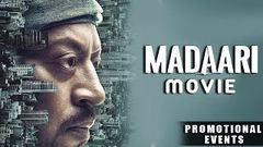 Madaari Movie 2016 | Irrfan Khan, Jimmy Shergill, Nishikant Kamat | Promotional Events