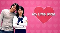 My Little Bride (English Subtitle)