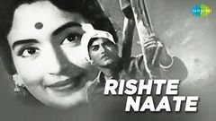 Rishte Naate - Hindi 1965 | Full Hindi Movie | Raaj Kumar, Jamuna, Nutan