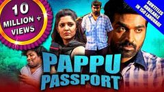 Pappu Passport (Aandavan Kattalai) 2020 New Released Hindi Dubbed Full Movie | Vijay Sethupathi