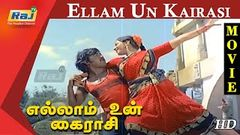 Ellam Un Kairasi Full Movie HD | Rajinikanth | Seema | Ilayaraaja | Raj Television