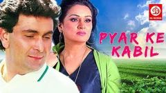Pyar Ke Kabil | Full Hindi Romantic Movie | Rishi Kapoor | Padmini Kolhapure | 1987