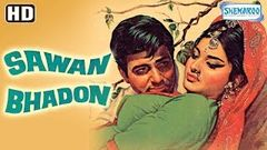 Sawan Bhadon {HD} - Navin Nischol - Rekha - Shyama - Jayashree T - Old Hindi Movie