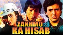 Zakhmo Ka Hisaab (1993) Full Hindi Movie | Govinda, Farha Naaz, Kiran Kumar, Kader Khan, Aruna Irani