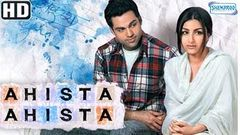 Ahista Ahista {2006} {HD} - Abhay Deol - Soha Ali Khan - Shayan Munshi - Bollywood Hit Movies