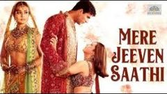 MERE JEEVAN SAATHI | Full Hindi Movie | Akshay Kumar | karishma Kapoor | Amisha Patel | Superhit