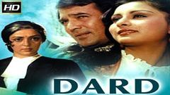 Super Hit Hindi Full Movie | Dard | Rajesh Khanna Movies | Hindi Full Movies | 2016 Upload
