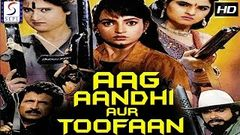 Aag Aandhi Aur Toofan ᴴᴰ - Bollywood Superhit Hindi Full Movie - Latest HD Movie 2017