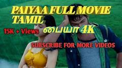 Paiyaa Full movie HD Tamil 4K Video, Action Movie பையா Do Subscribe my channel