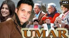 Umar 2006 - Dramatic Movie | Jimmy Sheirgill, Shenaz Treasury, Kader Khan