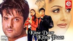 Kitne Door Kitne Paas Hindi Full Movies | Fardeen Khan | Amrita Arora | Latest Bollywood Full Movie