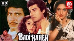 Badi Bahen | Full Hindi Drama | Family Movie | Raj Babbar, Meenakshi Seshadri, Kader Khan | Movies