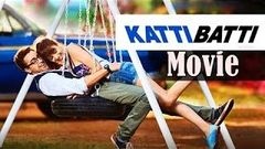 Katti Batti Movie Promotion Video - 2015 - Kangana Ranaut, Imran Khan - Full Promotion Video