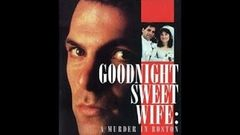 Goodnight Sweet Wife: A Murder in Boston full movie Hollywood Action