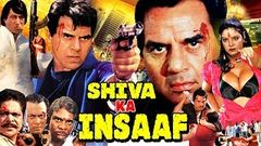 Shiva Ka Insaaf ll Hindi Full Movie ll Dharmendra, Mohan Joshi, Shakti Kapoor