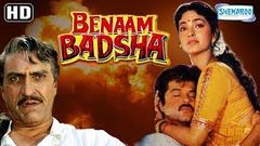 Benaam Badsha (HD, Eng Subs) Hindi Full Movie - Anil Kapoor | Juhi Chawla | Seema Deo | Amrish Puri
