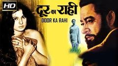 Door Ka Raahi 1971 - Dramatic Movie | Kishore Kumar, Ashok Kumar, Tanuja.