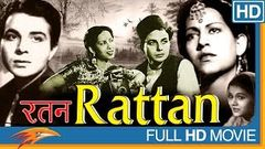 Rattan Hindi Classical Full Movie | Swaran Lata, Karan Dewan, Amir Banu | Old Bollywood Full Movies