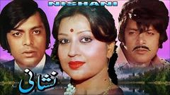 NISHANI (1979) - WAHEED MURAD & SHABNAM - OFFICIAL PAKISTANI MOVIE