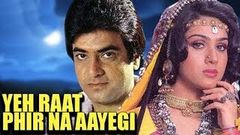 Yeh Raat Phir Na Aayegi Hindi Full Movie