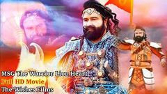 MSG The Warrior Lion Heart HD Full Part Movie ।। The Wishes Film ।। Hakikat Entertainment ।। Dr MSG