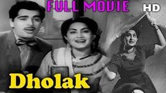 Dholak - Hindi Full Movie | Ajit | Meena Shorey | Shyamlal | Shakuntala | Majnu | TVNXT Hindi