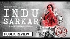 Indu Sarkar इन्दु सरकार Bollywood Movie Public Review | Indu Sarkar
