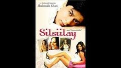 Silsilay (2005) (HD) - Shahrukh Khan - Tabu - Jimmy Shergill - Hindi Full Movie