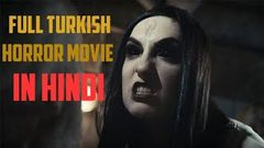 new turkish horror movie in hindi dubbed | horror movie | in hindi dubbed
