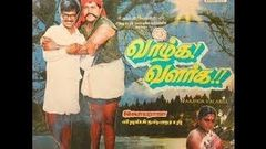 Vaazhga Valarga Tamil Full Movie