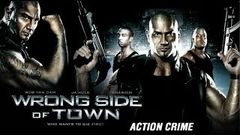 Hollywood Action Movie | Wrong Side Of Town |WWE Star Batista Rob Van Dam|English Movie|Upload 2017