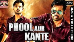 Phool Aur Kaante ᴴᴰ - New Dubbed Action 2016 Full Hindi Movie HD - Raam Hansik Mukesh