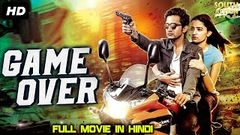 GAME OVER FULL HD MOVIE 2019 | TAAPASI PANNU | BOLLYWOOD THRILLER MOVIE360p