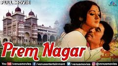 Prem Nagar Full Movie | Full Hindi Movie | Rajesh Khanna | Hema Malini | Bollywood Full Movies