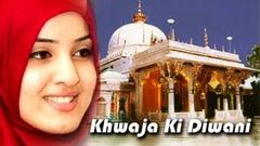 """Khwaja Ki Diwani"" 