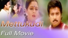 Mettukudi | 1996 | Karthik , Nagma | Tamil Super Hit Full Movie