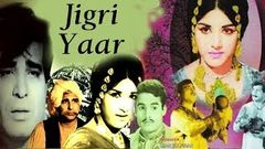 Jigri Yaar | ਜੀਗਰੀ ਯਾਰ (1967) | Old Superhit Punjabi Full Movie | Latest Punjabi Movie