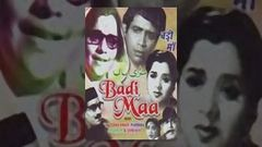 Badi Maa 1945 | Full Hindi Movie | Starring Noor Jehan, Sitara Devi and Girish