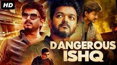 DANGEROUS ISHQ - Hindi Dubbed Full Action Movie | Thalapathy Vijay | South Indian Movie In Hindi