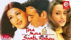 Tera Mera Saath Rahen Bollywood Superhit Movie Ajay Devgan & Sonali Bendre Latest Action Movie