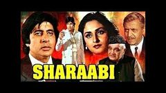 Sharaabi 1984 full movie 720p HD Amitabh Bachchan Jaya prada Amitabh Bachchan movies