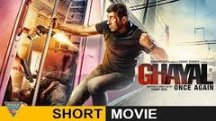 Ghayal Once Again Ghayal Returns Hindi Short Movie | Full Movie In One Hour | Eagle Hindi Movies