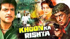 Khoon Ka Rishta | खून का रिश्ता | Full Hindi Movie | Jeetendra, Neetu Singh, Pran, Amjad Khan | HD