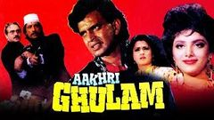 Aakhri Ghulam - Full Action Hindi Movie - Raj Babbar Mithun Chakraborty - Old Hindi Movies Full HD