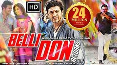 Belli Don 2 (2016) Full South Dubbed Hindi Movie | Shivrajkumar Kriti | Hindi New Movies 2016