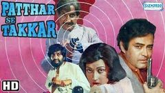 Patthar Se Takkar - Hindi Full Movie - Sanjeev Kumar, Neeta Mehta - Bollywood Romantic Movies