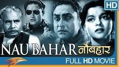 Nau Bahar (1952) Hindi Full Movie | Ashok Kumar, Nalini Jaywant, Kuldip Kaur | Bollywood Old Movies