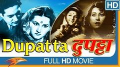 Dupatta (1952) Hindi Classical Full Movie | Noor Jehan, Ajay Kumar, Sudhir | Bollywood Classics