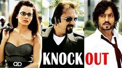 Knockout Full Movie - Irfan Khan - Sanjay Dutt - Kangana Ranaut - New Hindi Full Movies